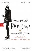 How to be Parisian?